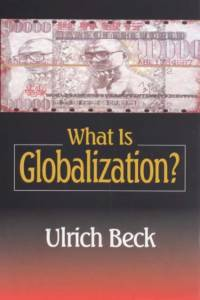 What Is Globalization? af Ulrich Beck