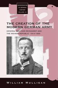 Creation of the Modern German Army af William Mulligan