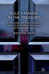 Policy-Making in the Treasury af M. Smith