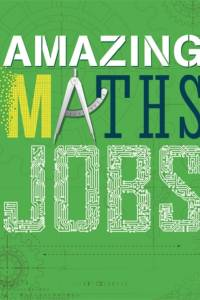 Amazing Jobs: Amazing Jobs: Maths af Colin Hynson