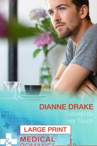 Tortured By Her Touch af Dianne Drake