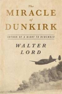 Miracle of Dunkirk af Walter Lord