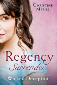 Regency Surrender: Wicked Deception af Christine Merrill