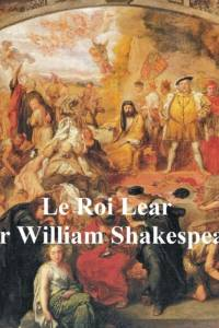 Le Roi Lear (King Lear in French) af William Shakespeare