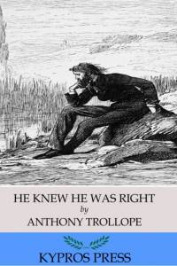 He Knew He Was Right af Anthony Trollope