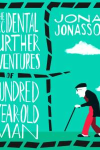 Accidental Further Adventures of the Hundred-Year-Old Man af Jonas Jonasson