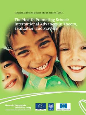 The Health Promoting School af Bjarne Bruun Jensen