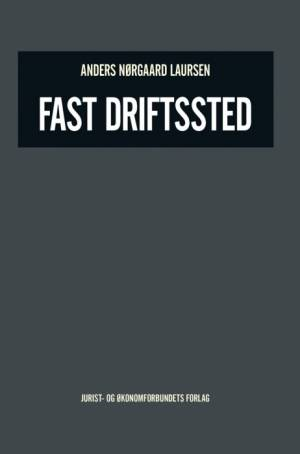 Fast driftsted af Anders Laursen