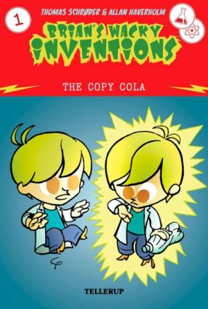 Brian's Wacky Inventions #1: The Copy Cola af Thomas Schrøder