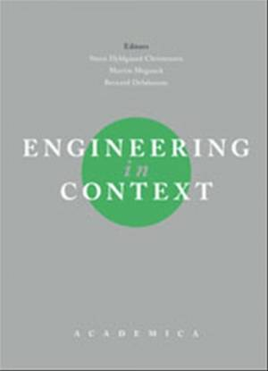 Engineering in Context af Steen Hyldgaard Christensen