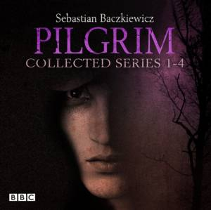 Pilgrim: The Collected Series 1-4 by Sebastien Baczkiewicz