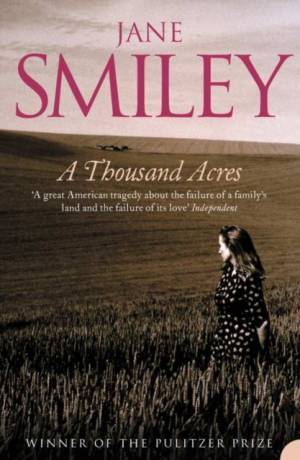 Thousand Acres by Jane Smiley