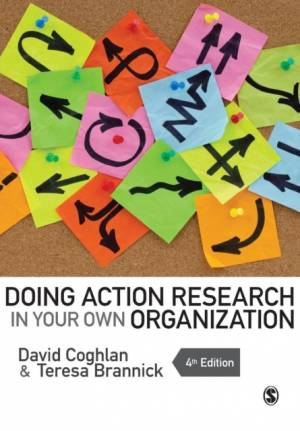 Doing Action Research in Your Own Organization af David Coghlan