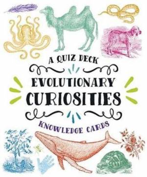 Evolutionary Curiosities Knowledge Cards af Jake A Brashears