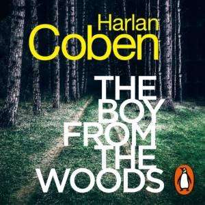 Boy from the Woodsby Harlan Coben