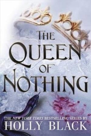 Queen of Nothing (The Folk of the Air #3) by Holly Black