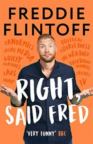 Right, Said Fredby Andrew Flintoff